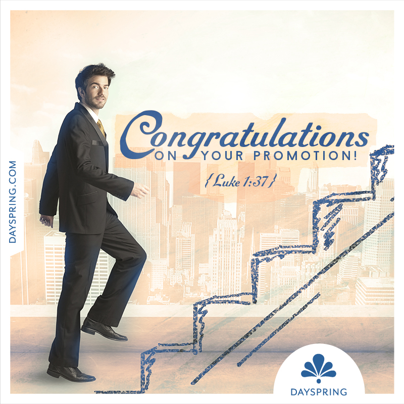 Congratulations Quotes New Job Position: Congratulations On Your Promotion!
