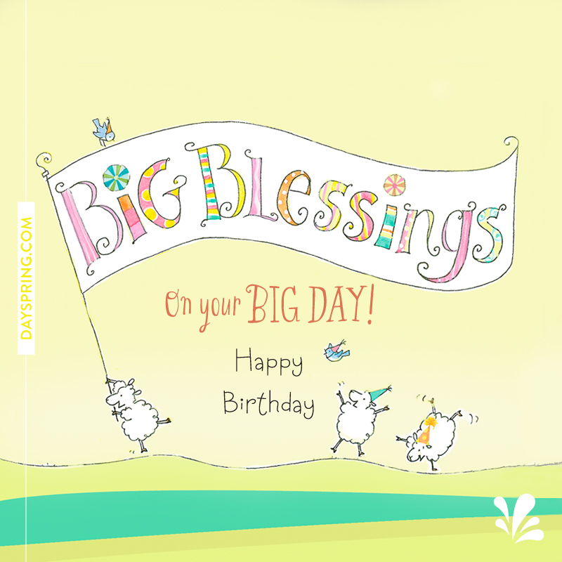 Birthday ecards dayspring on your big day birthday 95k shares email bookmarktalkfo Gallery