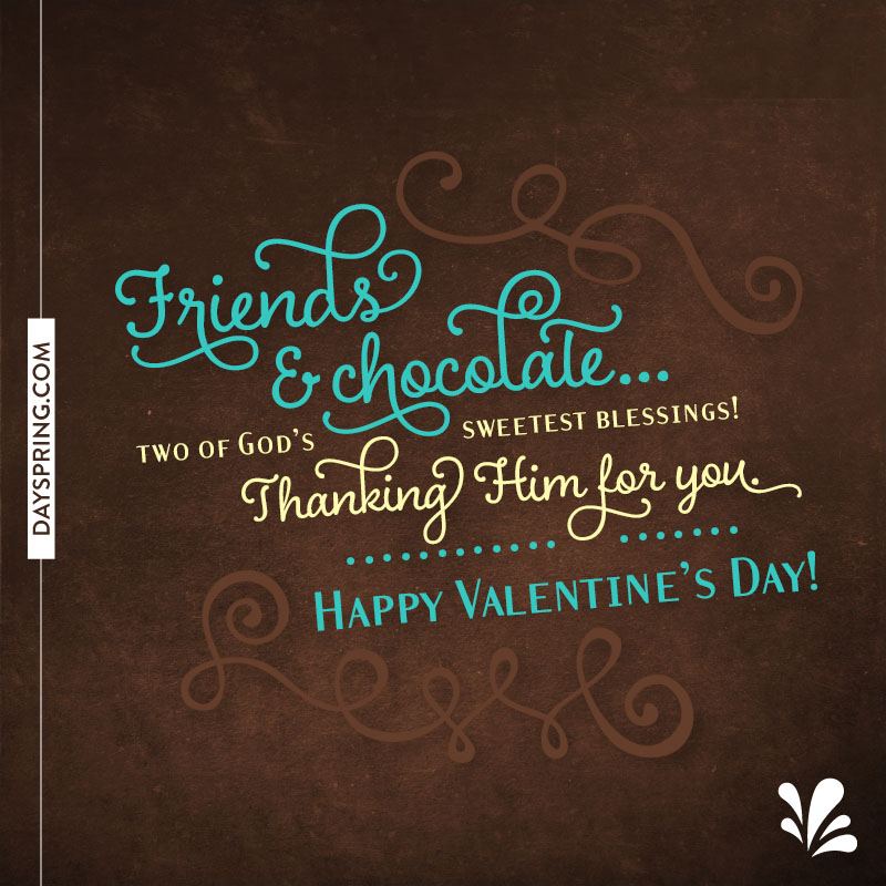 Friend Valentines Quotes: Friends & Chocolate