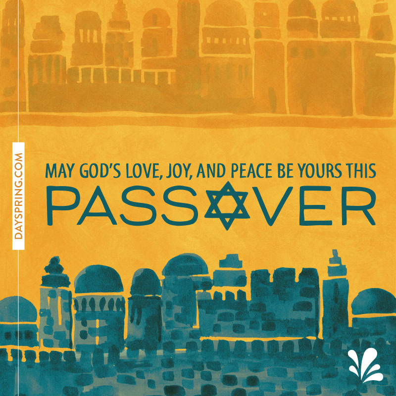 Passover: Love, Joy, & Peace