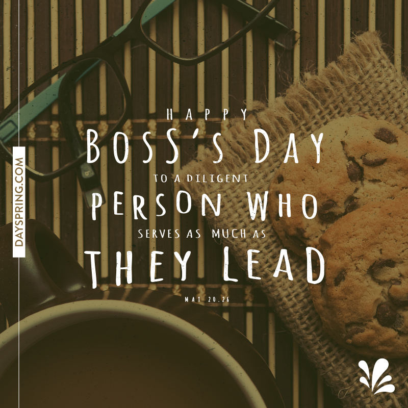 For a Servant-Hearted Boss