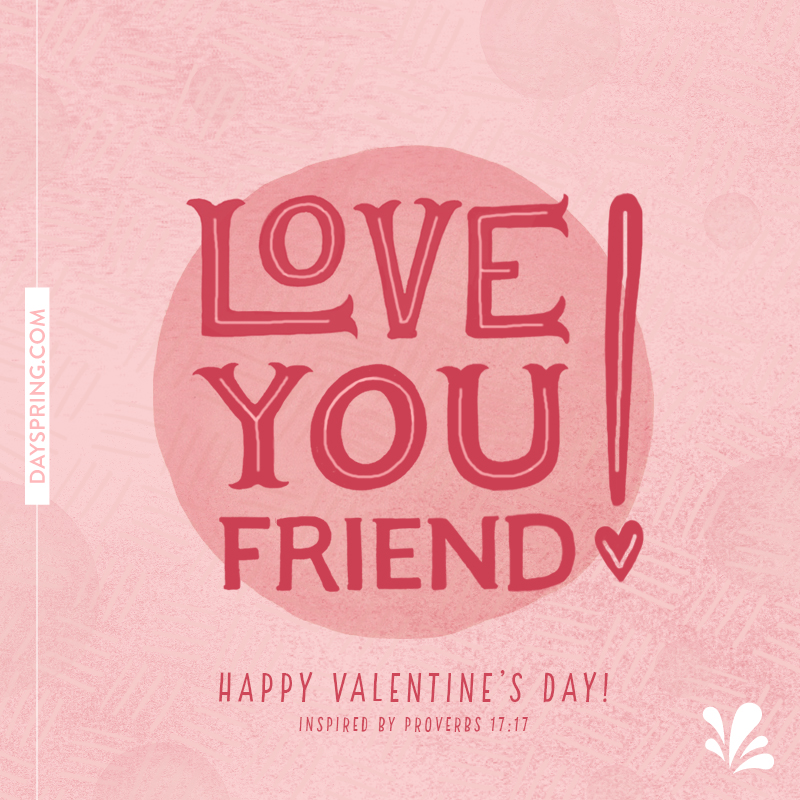 Love You Friend. Valentineu0027s Day ...