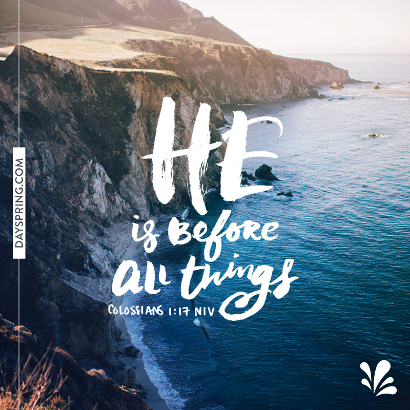 Shareable Scripture - He is Before All Things