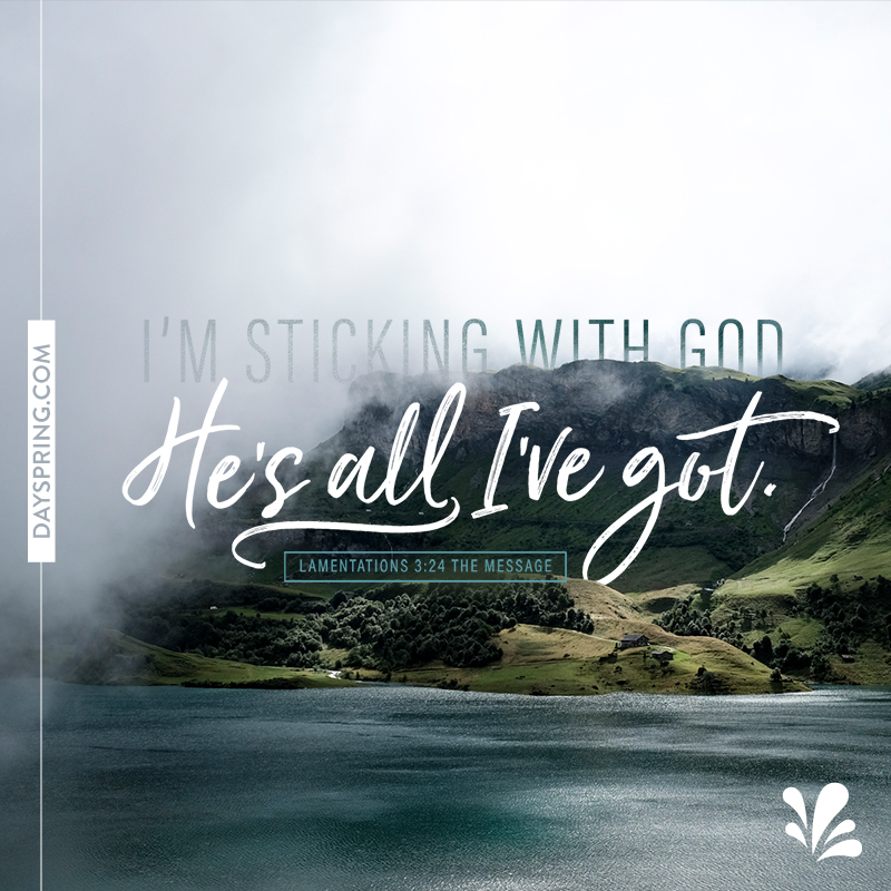 Sticking With God