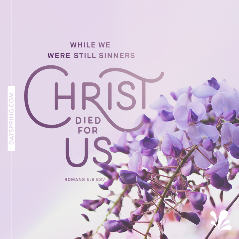 Shareable Scripture - Christ Died for Us
