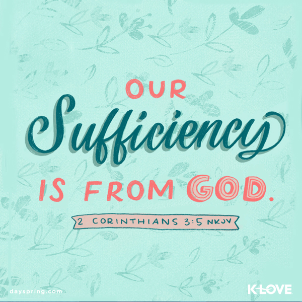 Sufficiency From God