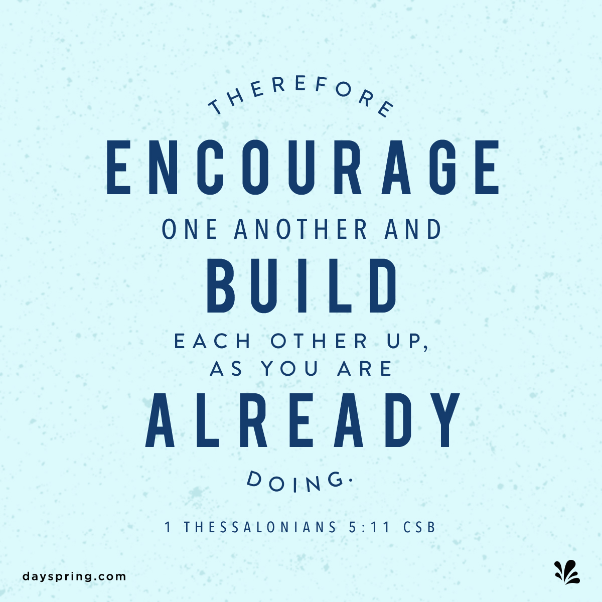 Encourage One Another – Care Dare