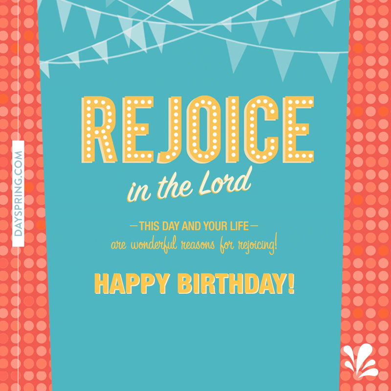 Rejoice In The Lord Happy Birthday